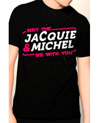 Tee-shirt May The Jacquie & Michel be with you - T-Shirts J&M