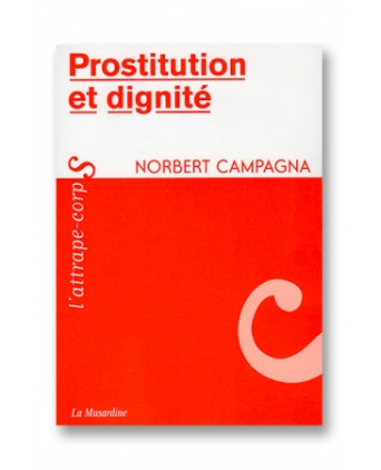 Prostitution et dignité - Guides Sexy