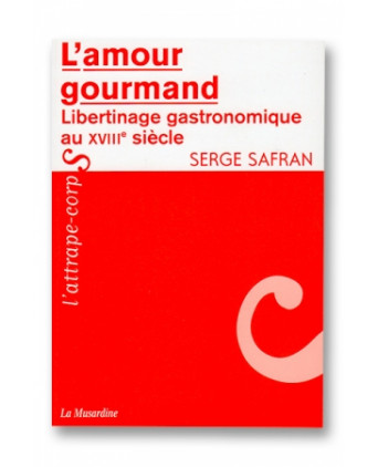 L'amour gourmand - Guides Sexy