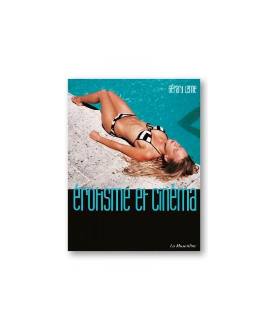 Erotisme et cinéma - Beaux livres