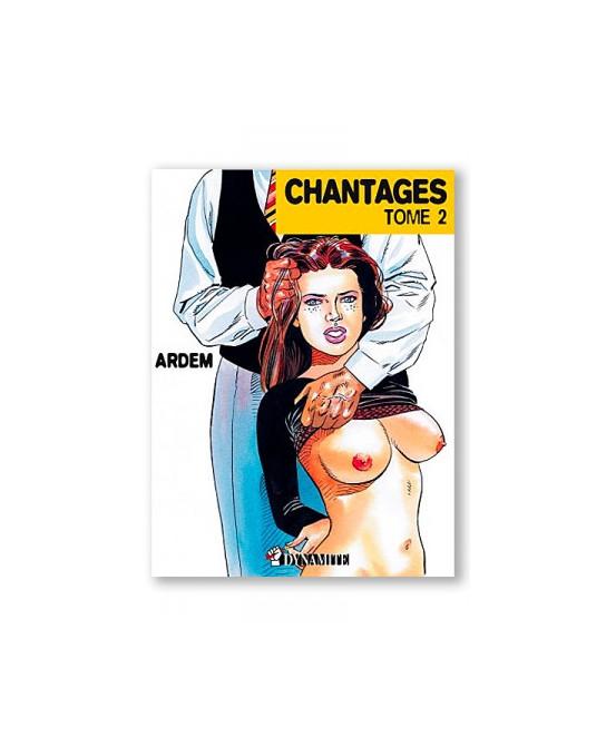 Chantages T02 - BD érotiques