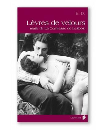 Lèvres de velours - Romans Porno