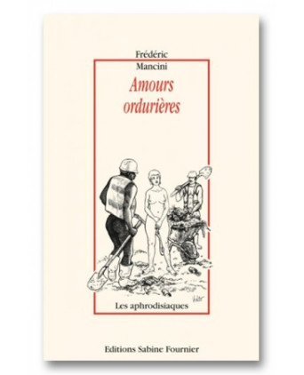 Amours ordurières - Romans Porno