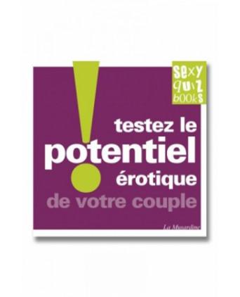 Testez le potentiel érotique de votre couple ! - Guides Sexy