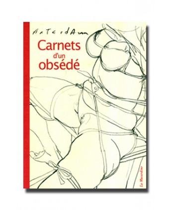 Carnets d'un obsédé - Romans Porno