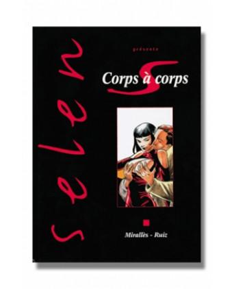 Selen T17 - Corps à corps - BD érotiques
