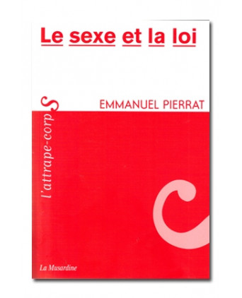 Le sexe et la loi - Guides Sexy