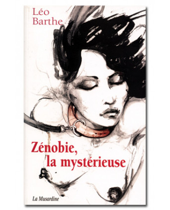 Zénobie, la mystérieuse - Romans Porno