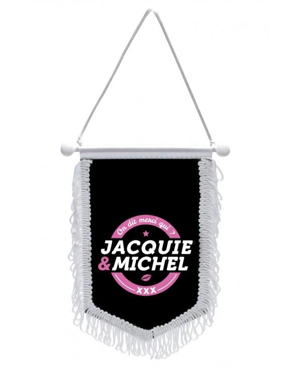Fanion Jacquie & Michel - Fanion