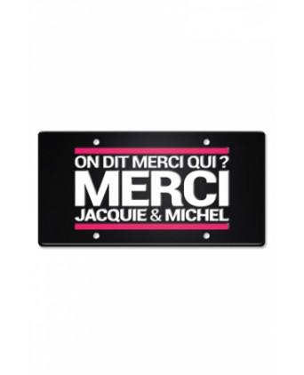 Plaque métal Jacquie et Michel on dit merci qui ? - Plaques décoratives