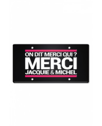 Plaque métal on dit merci qui ? - Déco Jacquie & Michel