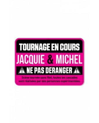 Plaque de porte J&M Tournage en cours - Déco Jacquie & Michel