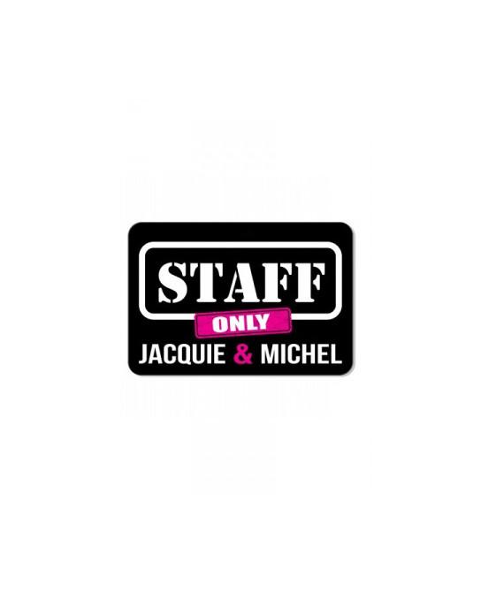 Plaque de porte J&M Staff - Déco Jacquie & Michel